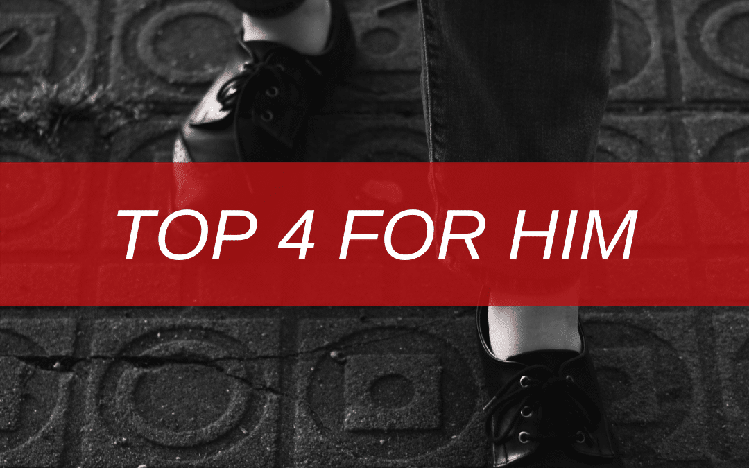 Top 4 For Him